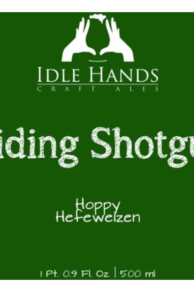 Idle Hands Riding Shotgun