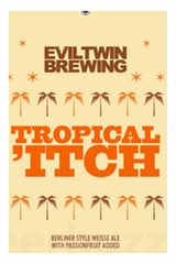 Evil Twin Tropical Itch